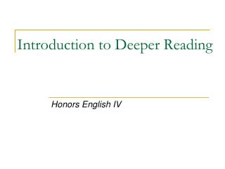 Introduction to Deeper Reading