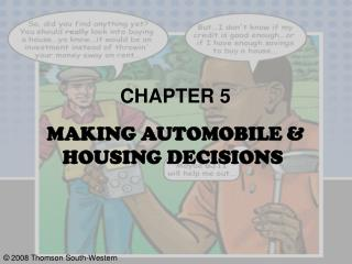 CHAPTER 5  MAKING AUTOMOBILE & HOUSING DECISIONS