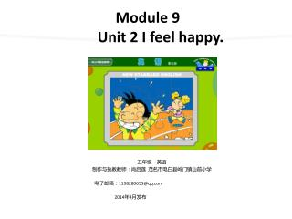 Module 9 Unit 2 I feel happy.