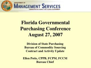 Florida Governmental  Purchasing Conference August 27, 2007