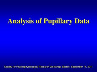Analysis of Pupillary Data