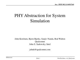 PHY Abstraction for System Simulation