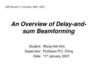 An Overview of Delay-and-sum Beamforming
