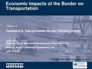 Economic Impacts of the Border on Transportation