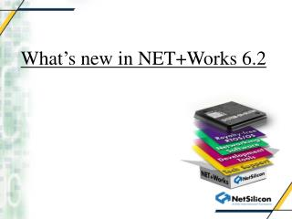 What's new in NET+Works 6.2