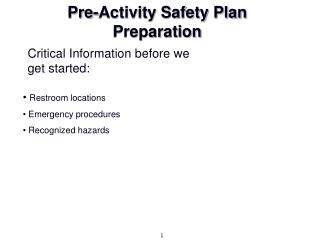 Pre-Activity Safety Plan Preparation