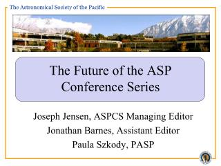 The Future of the ASP Conference Series