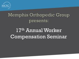 Memphis Orthopedic Group presents: