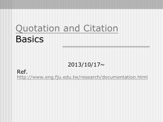 Quotation and Citation  Basics