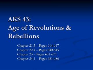AKS 43: Age of Revolutions & Rebellions