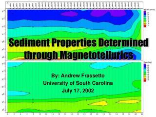 Sediment Properties Determined through Magnetotellurics