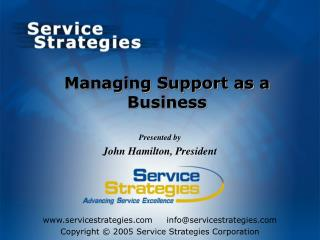 Managing Support as a Business