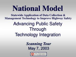 Advancing Public Safety  Through  Technology Integration