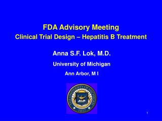 FDA Advisory Meeting Clinical Trial Design – Hepatitis B Treatment