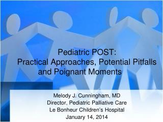 Pediatric POST: Practical Approaches, Potential Pitfalls and Poignant Moments