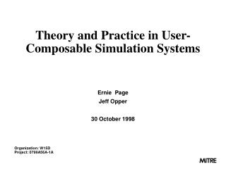 Theory and Practice in User-Composable Simulation Systems