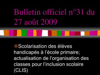 Bulletin officiel n°31 du 27 août 2009