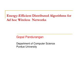 Energy-Efficient Distributed Algorithms for Ad hoc Wireless  Networks