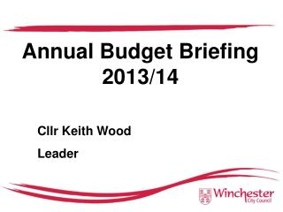 Annual Budget Briefing 2013/14