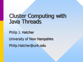 Cluster Computing with Java Threads