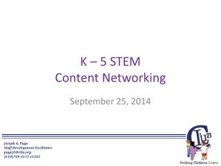 K  – 5  STEM Content Networking