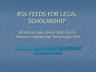 RSS FEEDS FOR LEGAL SCHOLARSHIP