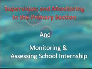 Supervision and Monitoring In the Primary Section