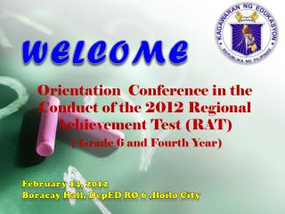 February 14, 2012 Boracay  Hall,  DepED  RO 6 ,Iloilo City