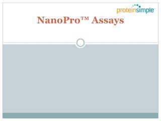 NanoPro Assays