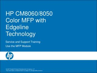 HP CM8060/8050 Color MFP with Edgeline Technology
