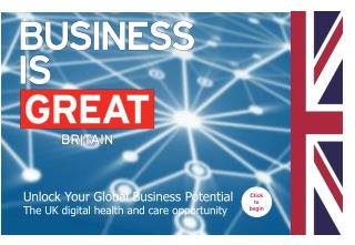Unlock Your Global Business Potential The UK digital health and care opportunity