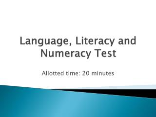 Language, Literacy and Numeracy Test