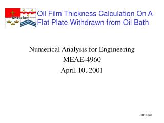 Numerical Analysis for Engineering MEAE-4960 April 10, 2001