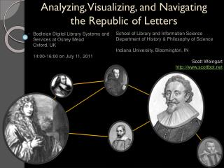 Analyzing, Visualizing, and Navigating the Republic of Letters