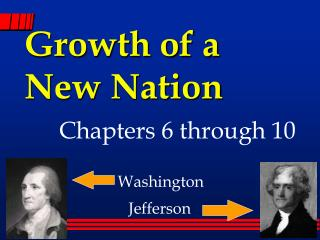 Growth of a  New Nation