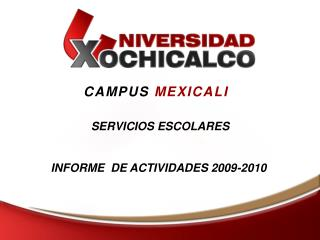 CAMPUS  MEXICALI