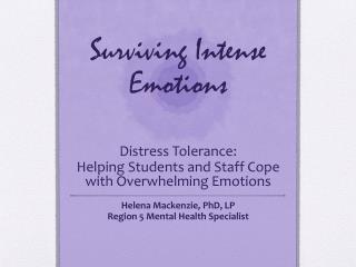 Surviving Intense Emotions