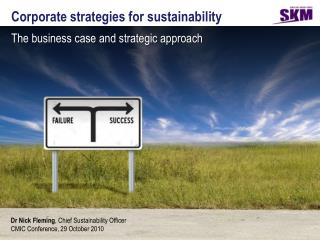 Corporate strategies for sustainability The business case and strategic approach