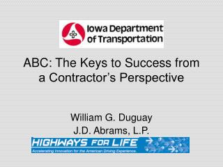 ABC: The Keys to Success from a Contractor's Perspective