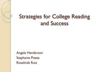 Strategies for College Reading and Success