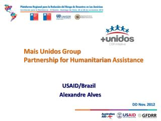 Mais  Unidos  Group Partnership for Humanitarian Assistance