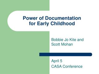 Power of Documentation  for Early Childhood