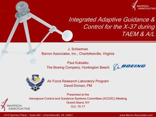 Integrated Adaptive Guidance & Control for the X-37 during TAEM & A/L