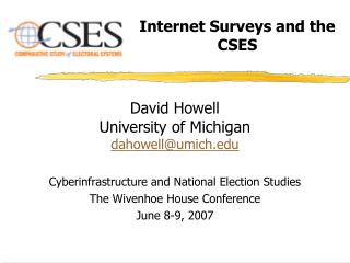 Internet Surveys and the CSES