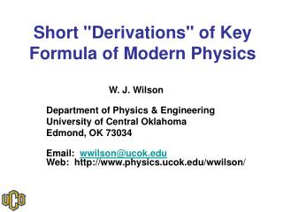 "Short ""Derivations"" of Key Formula of Modern Physics"