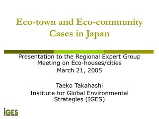 Eco-town and Eco-community Cases in Japan
