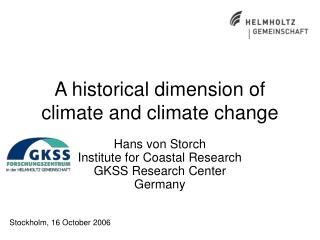 A historical dimension of climate and climate change