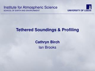 Tethered Soundings & Profiling