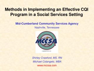 Methods in Implementing an Effective CQI Program in a Social Services Setting