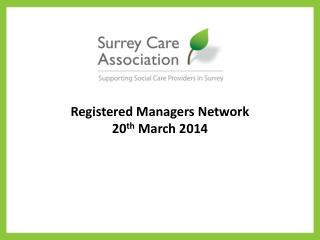 Registered Managers Network 20 th  March 2014